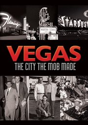 Vegas: the city the mob made - season 1 cover image