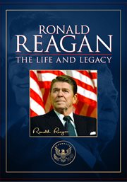 Ronald Reagan: The Life and Legacy - Season 1 /