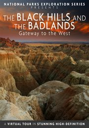 The Black Hills and the Badlands