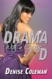 Drama With A Capital D