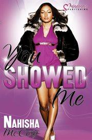You Showed Me