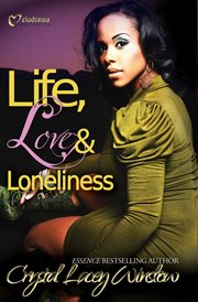 Life, Love and Loneliness