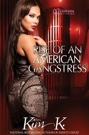 Rise of An American Gangstress