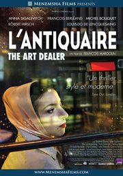 L'antiquaire =: The art dealer cover image
