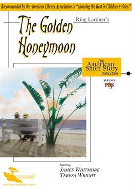 The Golden Honeymoon / James Whitmore