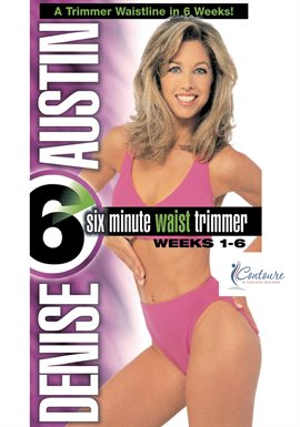 Cover image for Denise Austin: 6 Minute Waist Trimmer Weeks 1-6