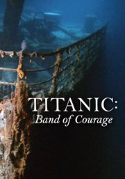 Titanic band of courage cover image