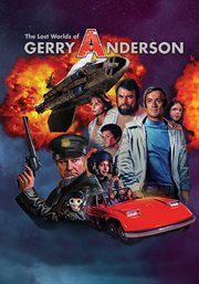 The Lost Worlds of Gerry Anderson cover image