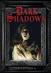 Dark shadows. Collection 6 cover image