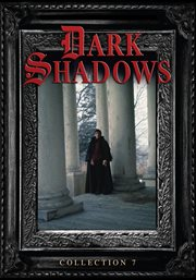Dark shadows. Collection 7 cover image