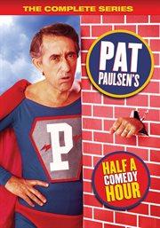 Pat Paulsen's Half A Comedy Hour