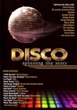 Disco: Spinning the Story / Gloria Gaynor