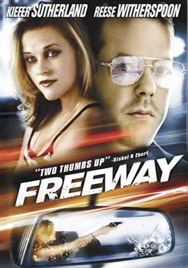 Freeway / Reese Witherspoon