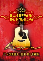 Gipsy Kings: live at Kenwood House in London cover image