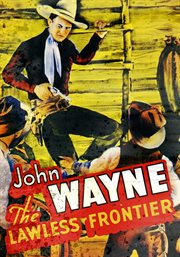 John Wayne movie collectibles: the Lawless frontier ; Sagebrush trail ; Winds of the wasteland. Volume four cover image
