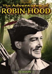 The adventures of Robin Hood. Season 1. The complete series, Season one cover image