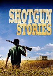 Shotgun stories cover image