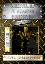 Wrestlings Unreleased Vol 1: Ric Flair