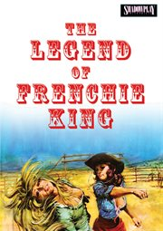 The legend of Frenchie King cover image