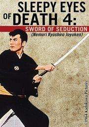 Sleepy eyes of death 4. Sword of seduction cover image