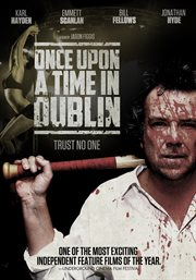 Once Upon A Time in Dublin