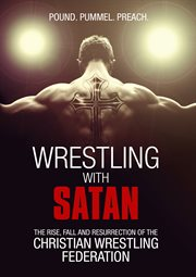 Wrestling With Satan
