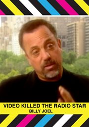 Billy Joel: Video Killed the Radio Star