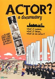 Actor?: a documentary cover image