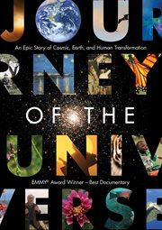 Journey of the universe : an epic story of cosmic, Earth, and human transformation cover image