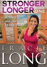 Stronger longer. Volume one cover image