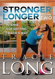 Stronger longer. Volume two cover image