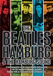 The Beatles-Hamburg and the Hamburg Sound