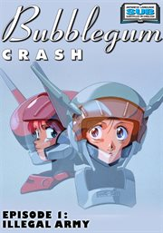 Bubblegum crash - season 1