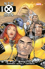 """New X-Men. Volume 1, issue 114-117, """"E"""" is for extinction cover image"""
