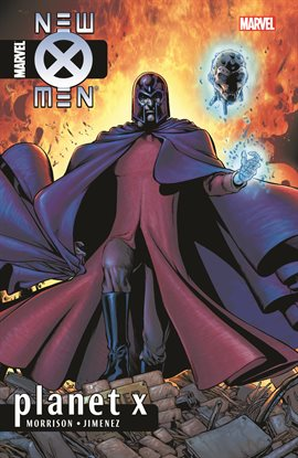 Cover image for New X-Men by Grant Morrison Vol. 6: Planet X