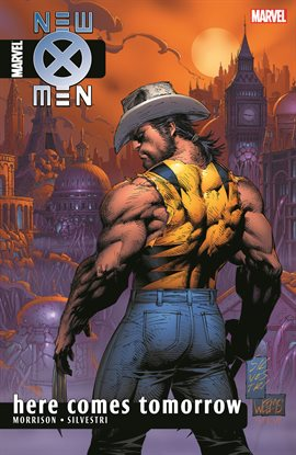 Cover image for New X-Men by Grant Morrison Vol. 7: Here Comes Tomorrow