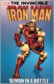 Iron Man : demon in a bottle. Issue 120-128 cover image