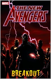 The New Avengers. Volume 1, issue 1-6, Breakout cover image