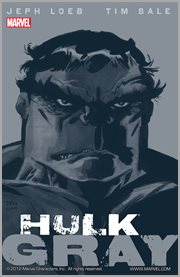 Hulk : gray. Issue 1-6 cover image