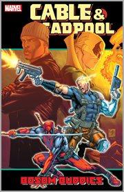 Cable & Deadpool: Bossom Buddies