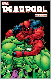 Deadpool classic. Volume 2, issue -1, 2-8 cover image