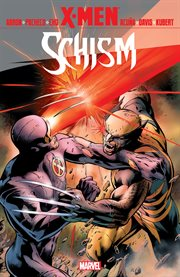 X-Men : Schism. Issue 1-5 cover image