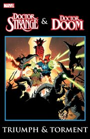 Doctor Strange & Doctor Doom : triumph & torment. Issue 57 cover image