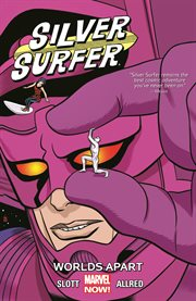 Silver Surfer : worlds apart. Volume 2, issue 6-10 cover image
