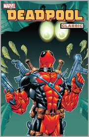 Deadpool classic. Volume 3, issue 9-17 cover image