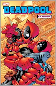 Deadpool classic. Volume 5, issue 26-33 cover image