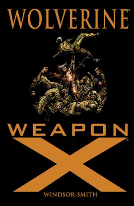 Cover image for Wolverine: Weapon X