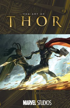 Cover image for The Art of Marvel Studios: Thor