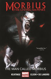 Morbius, the living vampire. Issue 1-9. The man called Morbius cover image