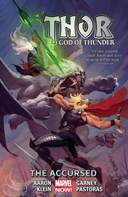 Thor: god of thunder vol. 3: the accursed. Volume 3, issue 12-18 cover image